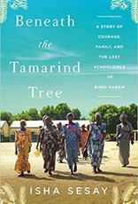 Dey Street Books Beneath the Tamarind Tree: A Story of Courage, Family, and the Lost Schoolgirls of Boko Haram Hardcover