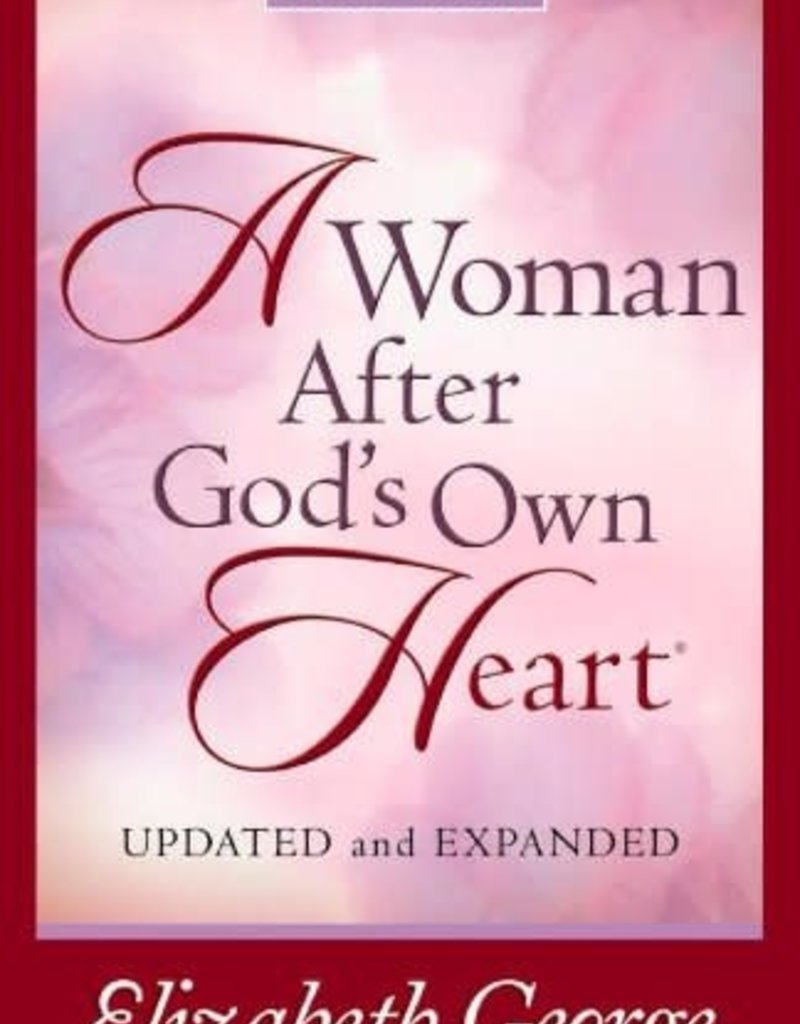 Harvest House A Woman After God's Own Heart Growth and Study Guide