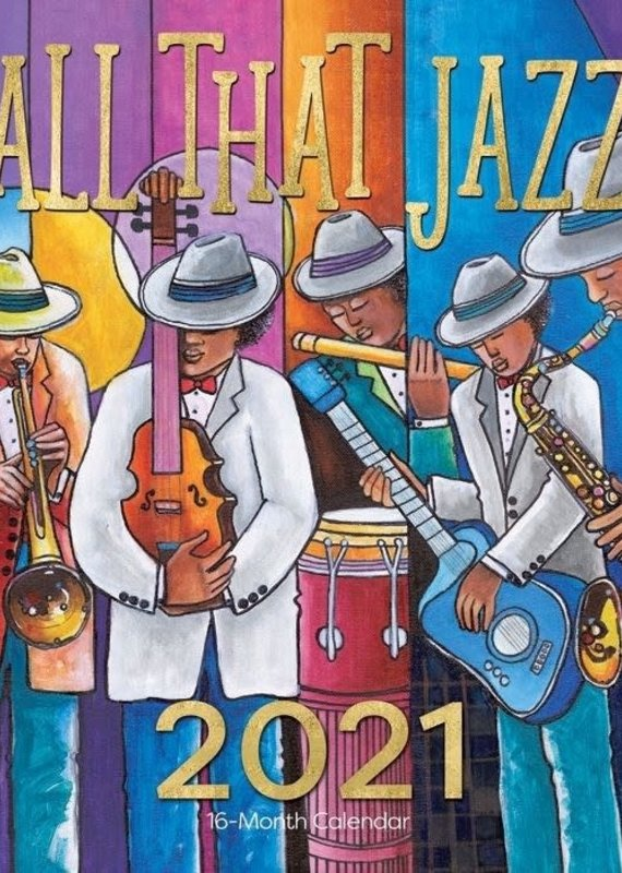 African American Expressions 2021 Wall Calendar All That Jazz