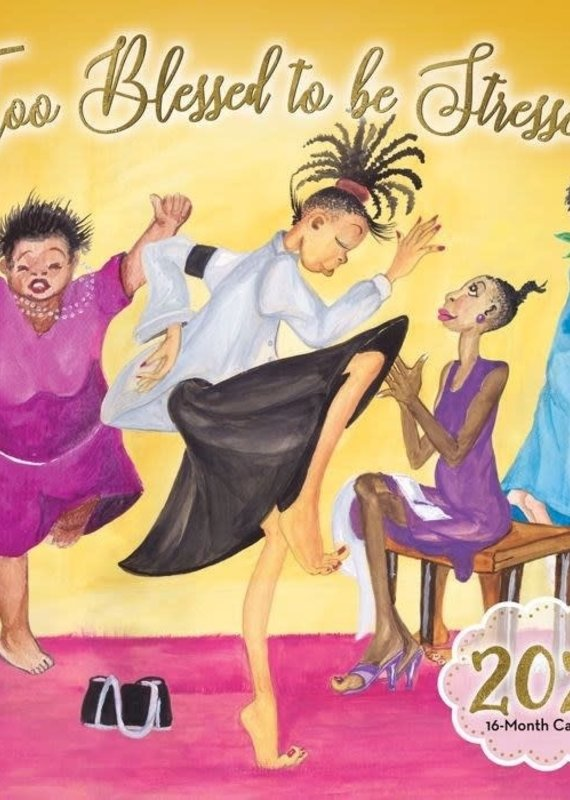 African American Expressions 2021 Wall Calendar Too Blessed