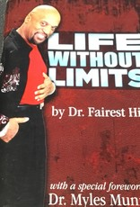 Life Without Limits - Dr Fairest Hill