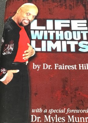 Life Without Limits - Dr Fairest Hill