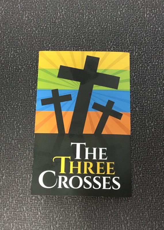 MWTB TRACTS - The Three Crosses