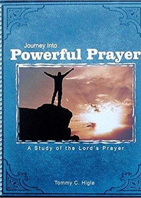 Journey Into Powerful Prayer: A Study of the Lord's Prayer (NIV Edition) Spiral-bound