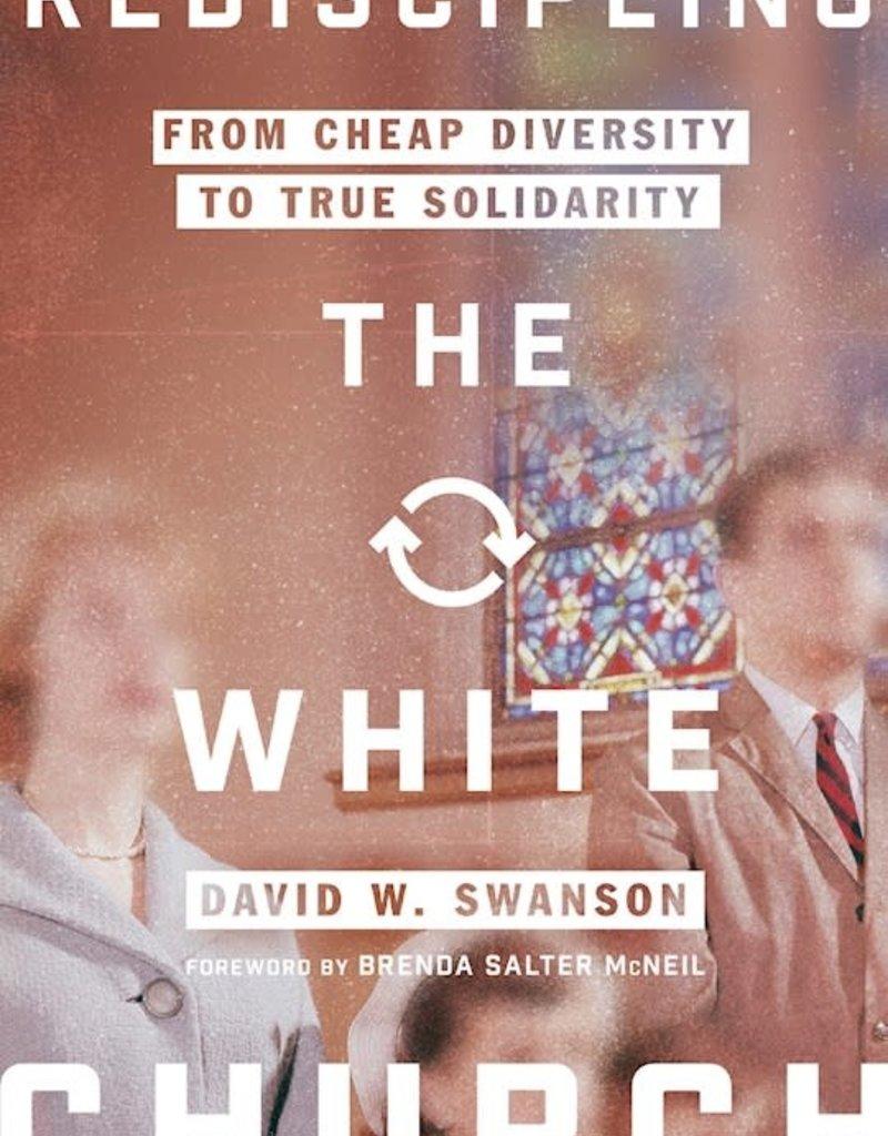 Rediscipling The White Church