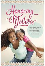 Bulletin - Honoring Mothers (Proverbs 31 v 28 KJV) (Pack of 100) 081407014586