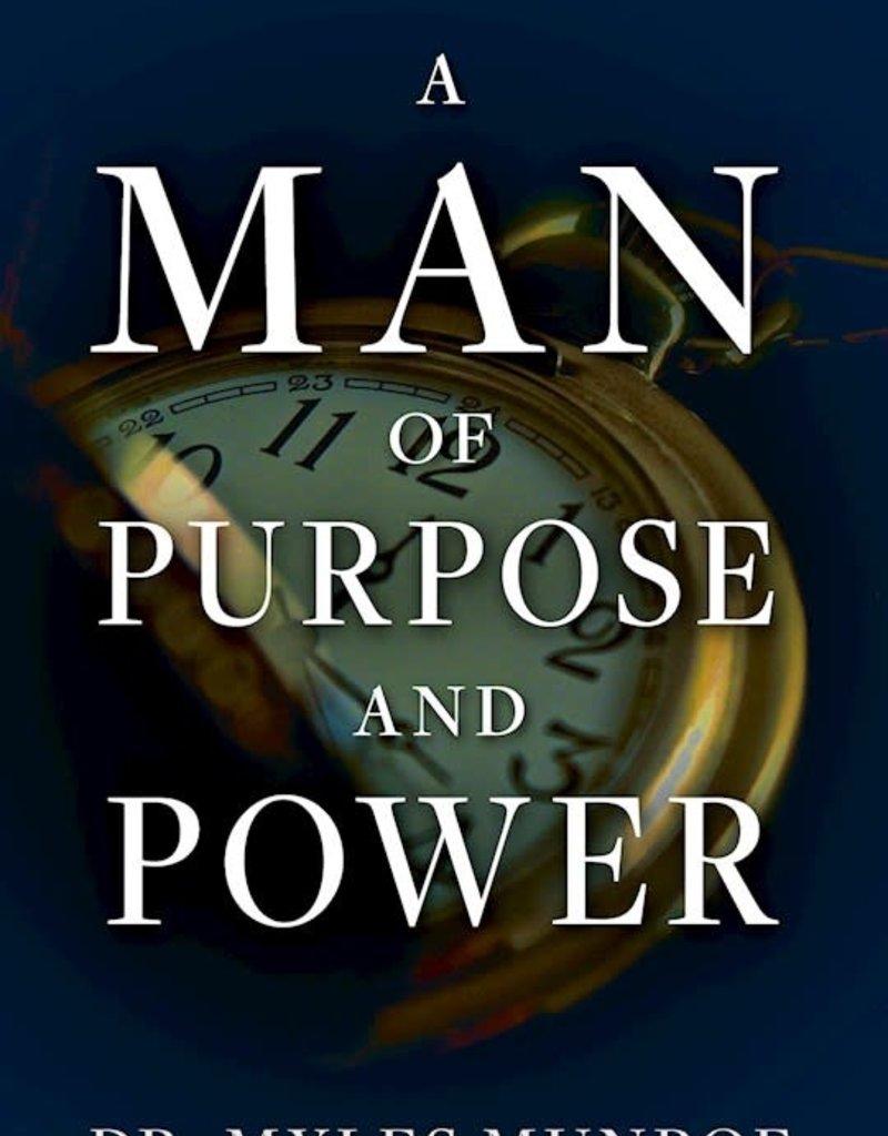 Man Of Purpose And Power