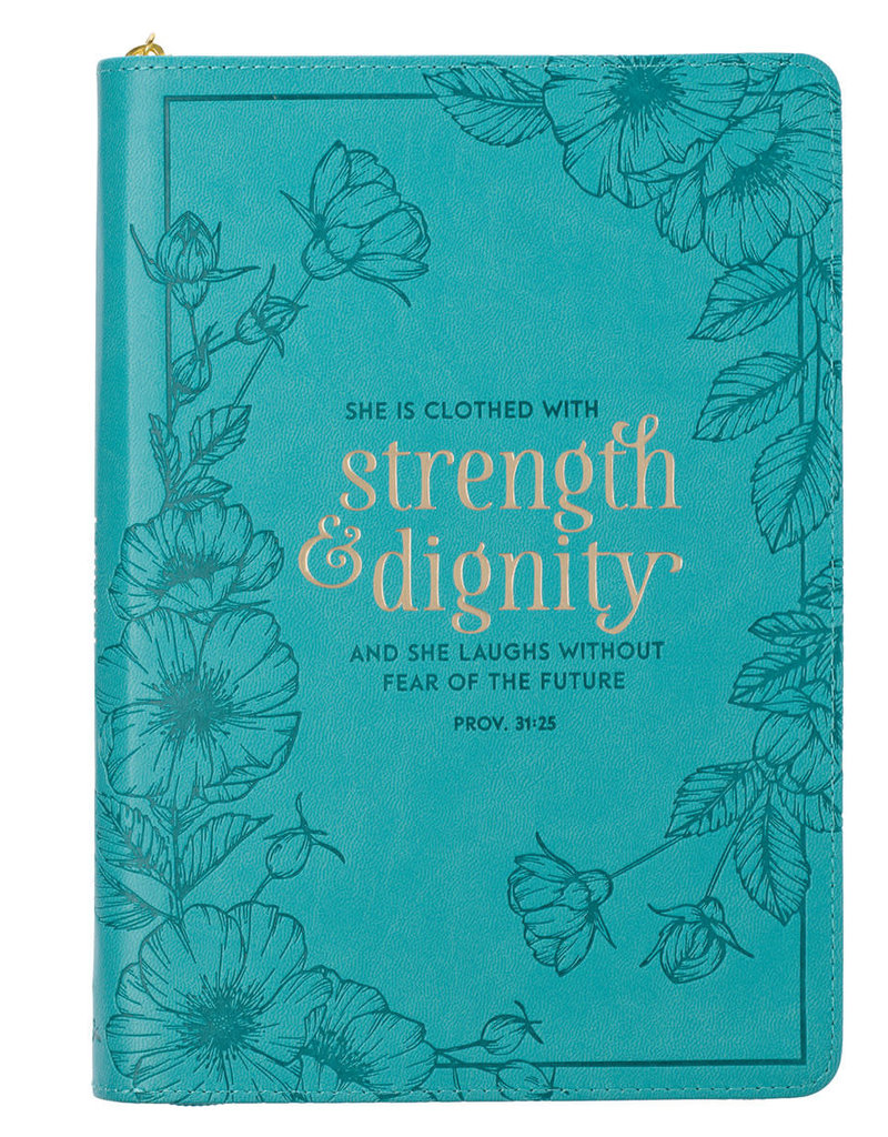 Journal - She Is Clothed With Strength And Dignity Zippered Teal