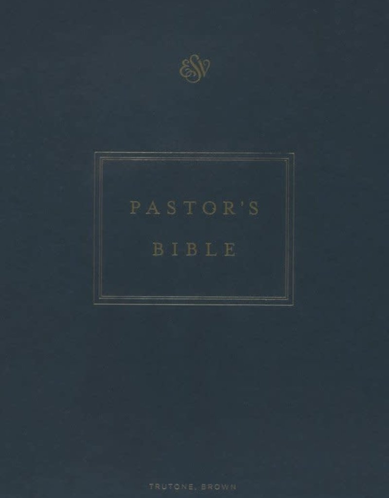 ESV Pastor's Bible