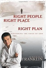 Right People Right Place Right Plan - Discerning The Voice of God Hardcover