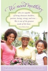 Mother's Day Bulletin We need Mothers