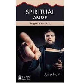Hope For The Heart Spiritual Abuse (Hope For The Heart)
