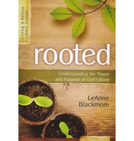 AMG Publishers Rooted - Understanding The Power and  Purpose Of God's Word
