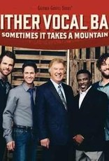 Gaither Music Group CD Sometimes It Takes A Mountain