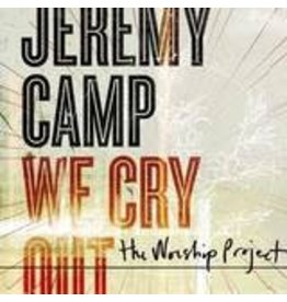 bec recordings We Cry Out - Jeremy Camp CD