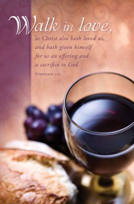 Bulletin-Communion-Walk In Love (Ephesians 5:2) (Pack Of 100)