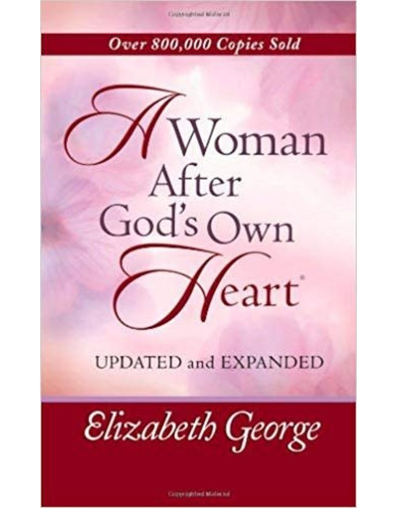 Harvest House A Woman After God's Own Hea