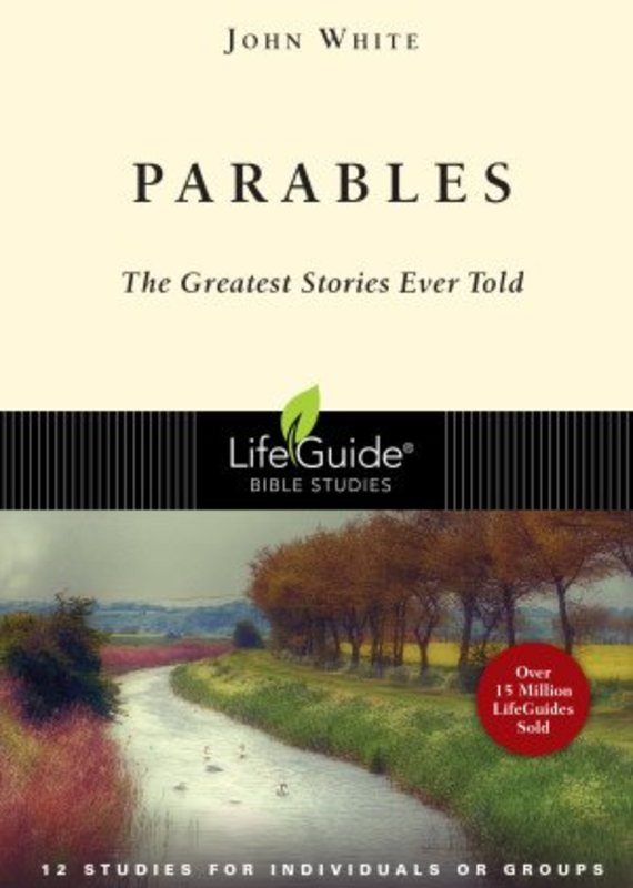 IVP Books Parables (LifeGuide Bible Study) The Greatest Stories Ever Told