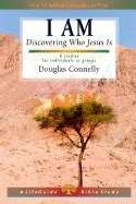 I Am (Lifeguide Bible Study) Discovering Who Jesus Is