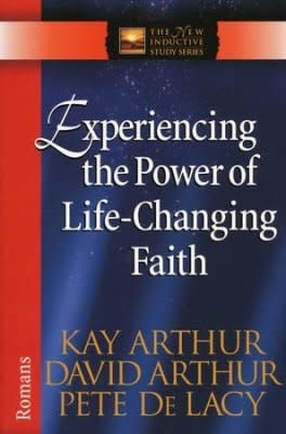 Experiencing the Power of Life Changing Faith