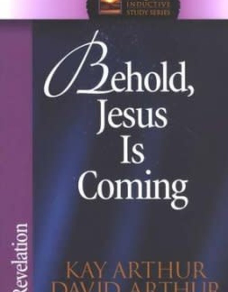 Harvest House Behold Jesus Is Coming (Revelation)