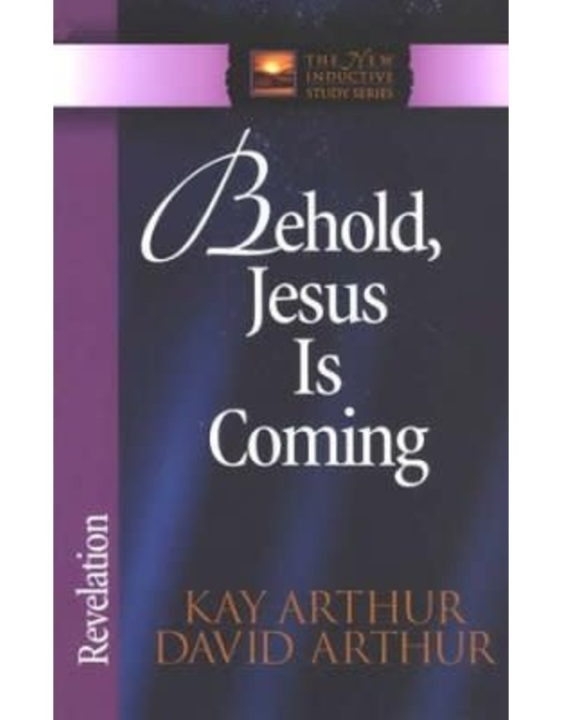 Behold Jesus Is Coming (Revelation)