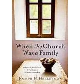 B & H Publishing When the Church was a Family