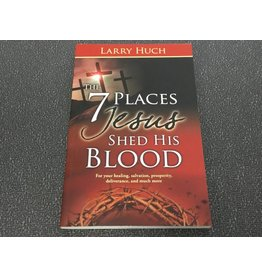 Whitaker House The 7 Places Jesus Shed His Blood
