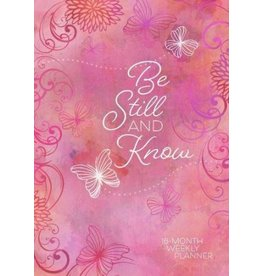 Belle City Gifts Be Still and Know 2019 Planner: 16-month Weekly Planner