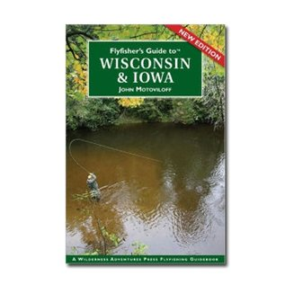 FLY FISHERS GUIDE TO WISCONSIN & IOWA
