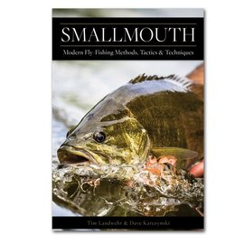 Smallmouth Modern Fly Fishing Methods, Tactics, and Techniques