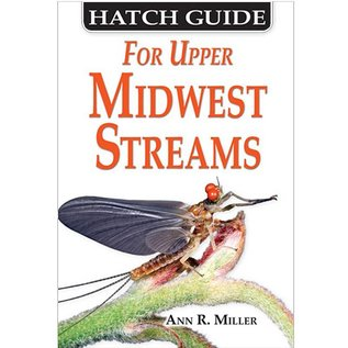HATCH GUIDE FOR THE UPPER MIDWEST