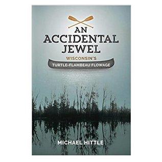 An Accidental Jewel Wisconsin's Turtle-Flambeau Flowage