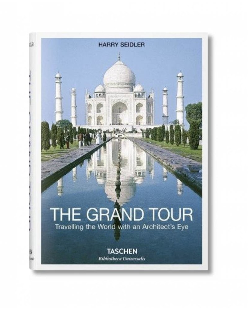 The Grand Tour: Traveling the World with an Architect's Eye