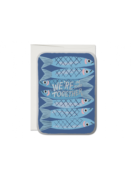Sardines, We're in this together Greeting Card