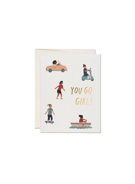 You Go Girl Greeting Card