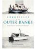 Chronicles of the Outer Banks: Fish Tales and Salty Gales