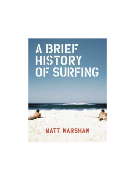 Brief History of Surfing