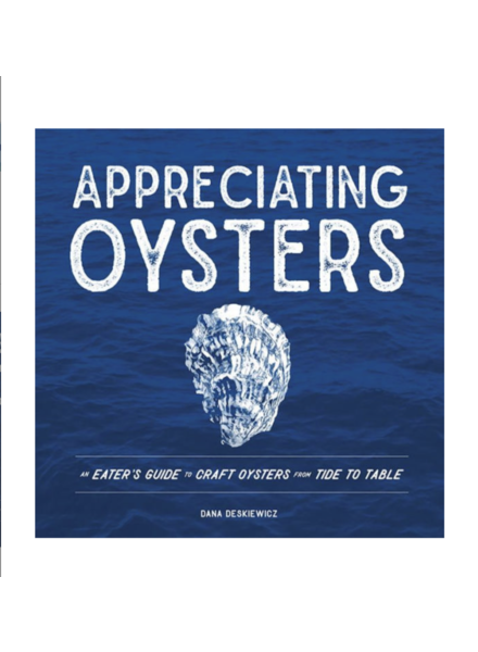 Appreciating Oysters: An Eater's Guide