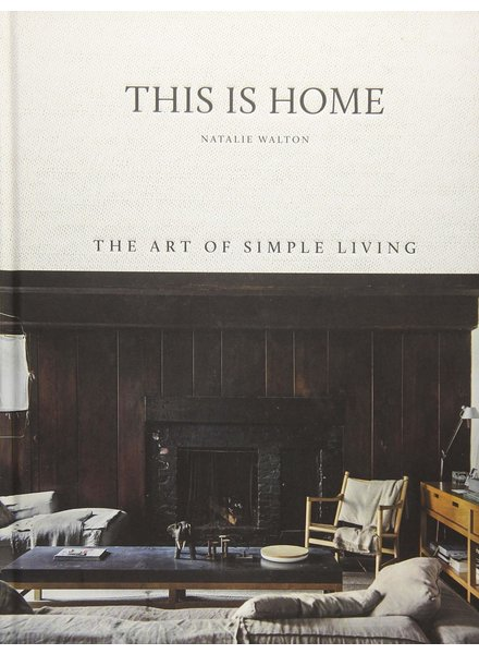 This is Home: Art of Simple Living