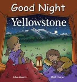 Good Night Books Good Night Yellowstone