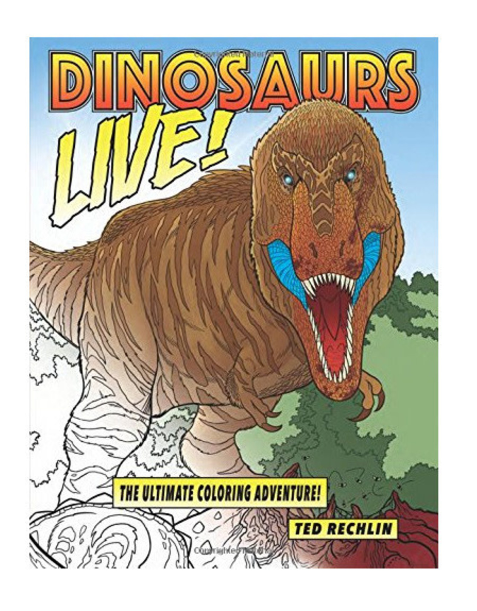 Far Country Press Dinosaurs Live Coloring Book