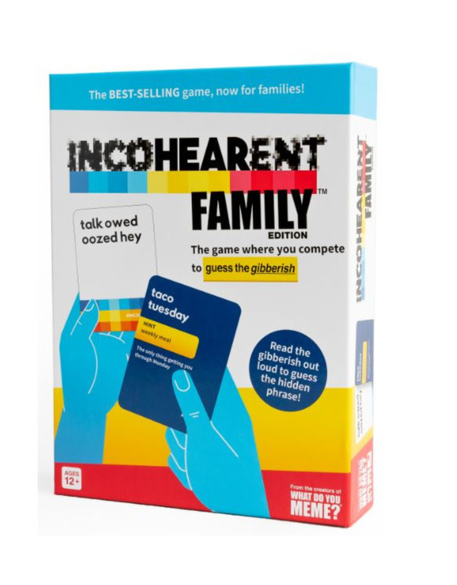 Incohearent (Family Edition)