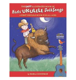 THE KID'S UKULELE FOLK SONGS BY MARLA GOODMAN