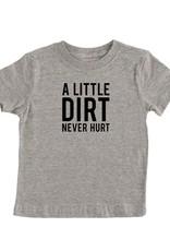 Dirt Never Hurt Tee (2T)