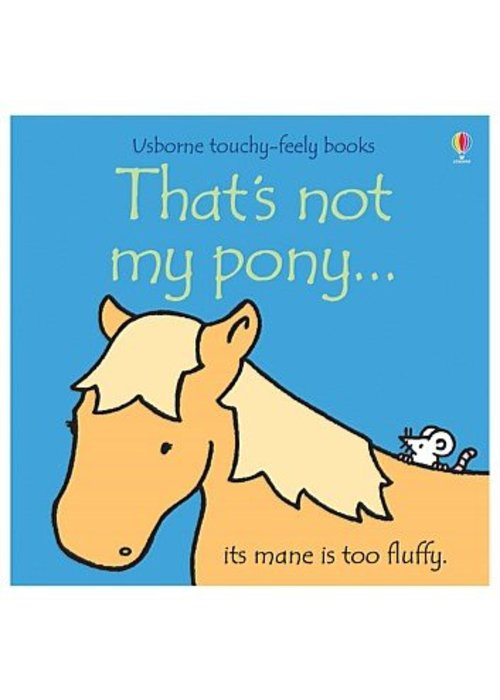 Usborne Not My Pony