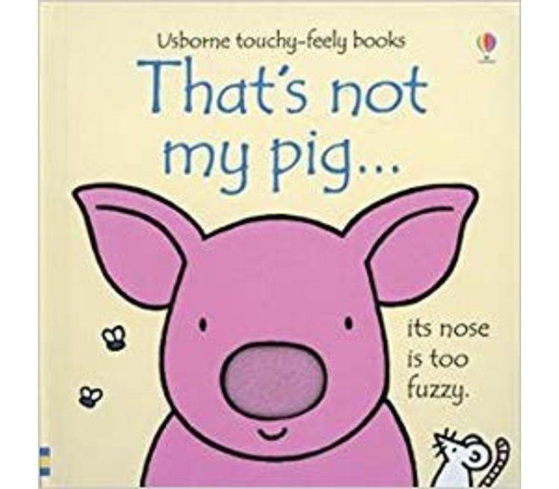 Not My Pig