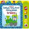 Usborne Baby's Very First Noisy Trains