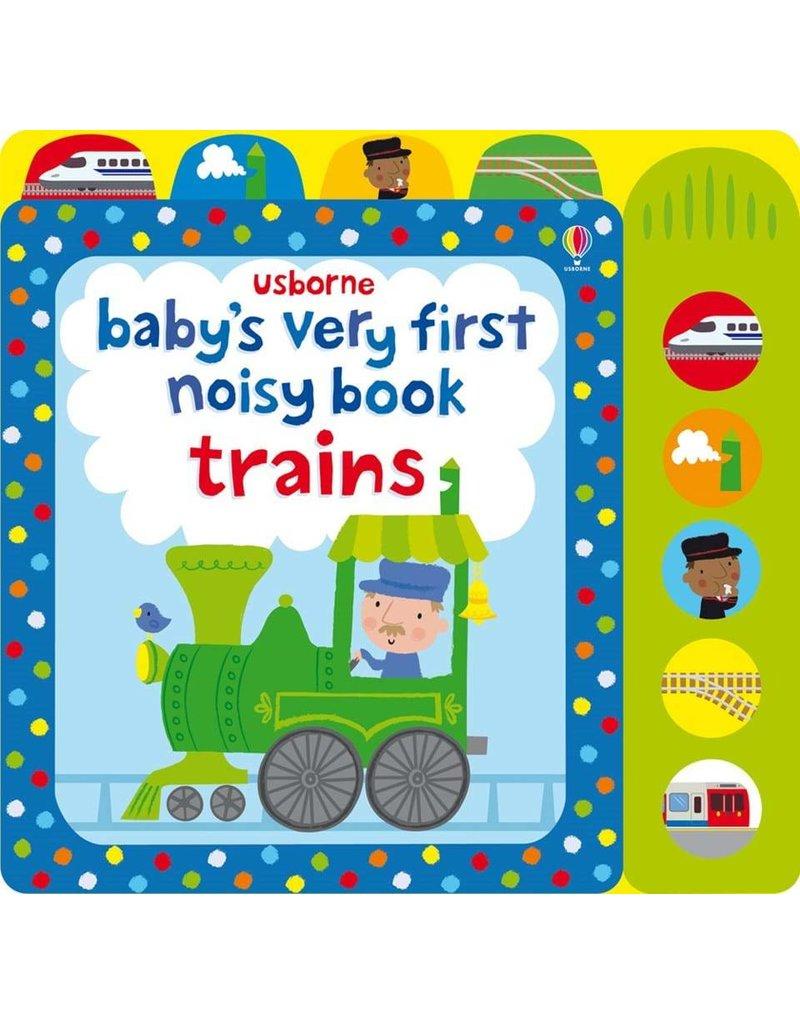 Usborne Baby's Very First Noisy Trains