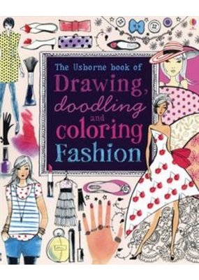 Usborne Drawing, Doodling, and Coloring Fashion